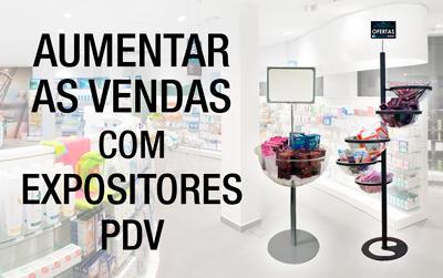 Aumentar as vendas por impulso com Expositores PDV