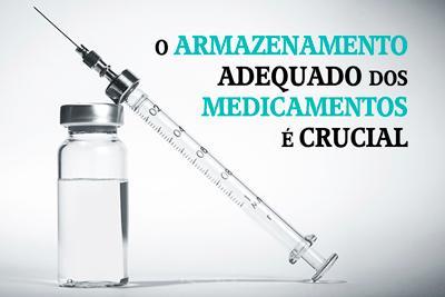 O armazenamento adequado dos medicamentos é crucial