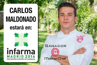 Masterchef y Carlos Maldonado estarán en INFARMA 2016