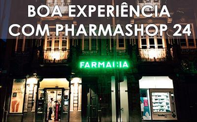 Boa experiência com Pharmashop24