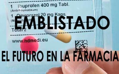 Emblistado: el futuro en la farmacia