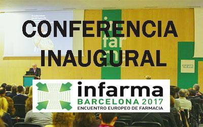 Conferencia inaugural de Infarma 2017: Globalización de la salud y enfermedades emergentes