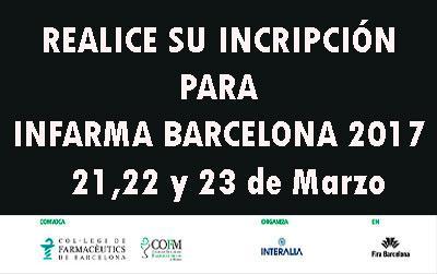 Ya quedan menos días para Infarma Barcelona 2017: Inscríbase
