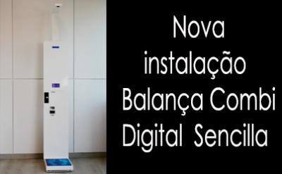 Uma nova instalação balança Combi Digital Sencilla