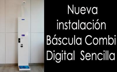 Nueva instalación báscula Combi Digital Sencilla