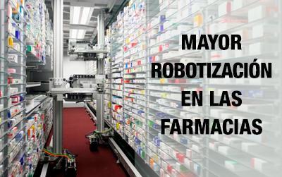 Mayor necesidad de automatizar la farmacia