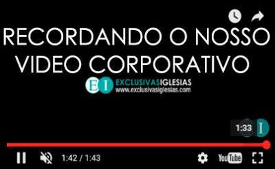Recordando o nosso video corporativo
