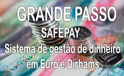 Grande passo: Sistema de gestão de caixa Safepay compatível com Euro e Dirham