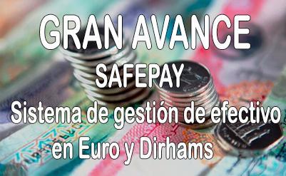 Gran avance: Sistema de gestión de efectivo Safepay compatible con Euro y Dirham
