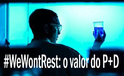 #WeWontRest: o valor do P+D da industria farmaceutica